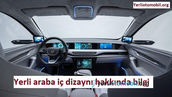 Yerli araba iç dizaynı hakkında bilgi