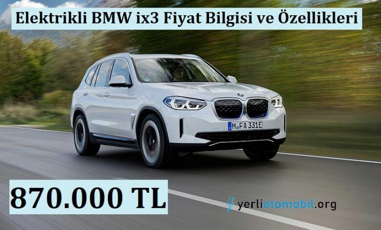 Elektrikli BMW ix3 Fiyat Bilgisi ve Özellikleri