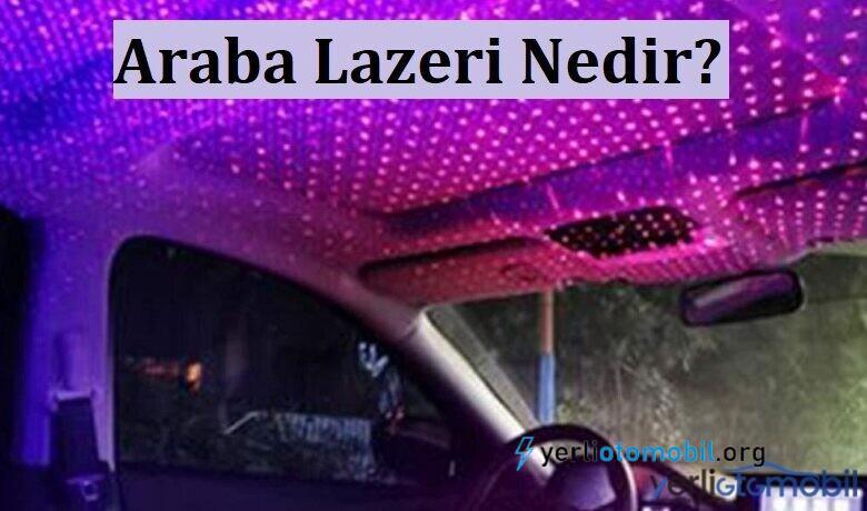 Renkli Araba lazeri nedir? Ne işe yarar? Araba lazeri kullanımı yasak mıdır? Otomobil aksesuarı olarak kullanılan Araba Lazeri ile renkli gökyüzü yapımı hakkında detaylar