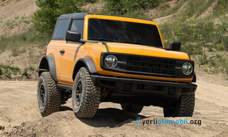 2021 Ford Bronco Çok Daha Güçlü Geldi